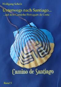 Cover Unterwegs nach Santiago ...