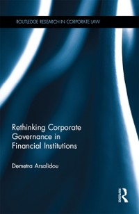 Cover Rethinking Corporate Governance in Financial Institutions