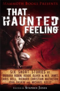 Cover Mammoth Books presents That Haunted Feeling