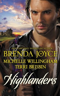 Cover Highlanders: The Warrior and the Rose / The Forbidden Highlander / Rescued by the Highland Warrior (Mills & Boon M&B)