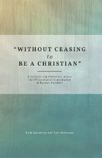 "Cover ""Without Ceasing to be a Christian"""