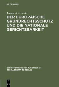 Cover Der europäische Grundrechtsschutz und die nationale Gerichtsbarkeit