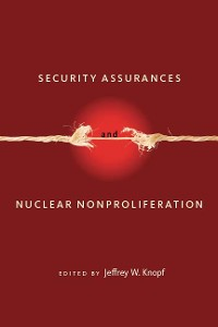 Cover Security Assurances and Nuclear Nonproliferation