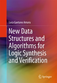 Cover New Data Structures and Algorithms for Logic Synthesis and Verification