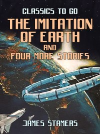 Cover Imitation Of Earth and four more stories