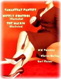 Cover Samantha's Panties - Wifely Control (Illustrated) - The Malkin (Illustrated)
