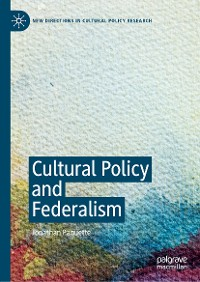 Cover Cultural Policy and Federalism