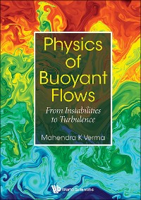 Cover Physics Of Buoyant Flows: From Instabilities To Turbulence