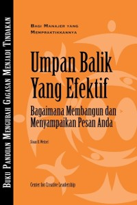 Cover Feedback That Works: How to Build and Deliver Your Message, First Edition (Bahasa Indonesian)