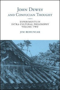 Cover John Dewey and Confucian Thought