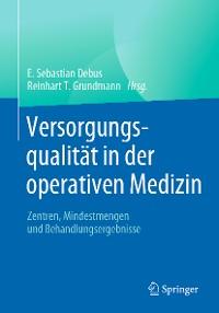 Cover Versorgungsqualität in der operativen Medizin
