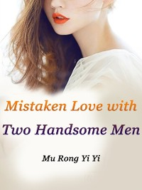 Cover Mistaken Love with Two Handsome Men