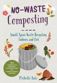 Cover No-Waste Composting