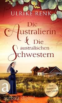 Cover Die Australierin & Die australischen Schwestern