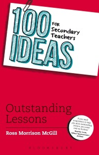 Cover 100 Ideas for Secondary Teachers: Outstanding Lessons