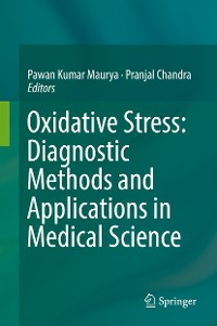 Cover Oxidative Stress: Diagnostic Methods and Applications in Medical Science