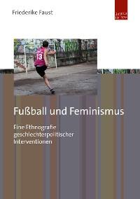 Cover Fußball und Feminismus