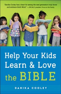 Cover Help Your Kids Learn and Love the Bible