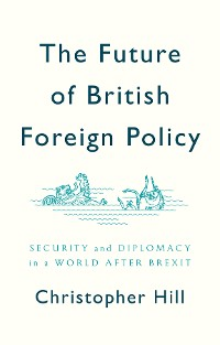 Cover The Future of British Foreign Policy