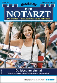 Cover Der Notarzt 344 - Arztroman
