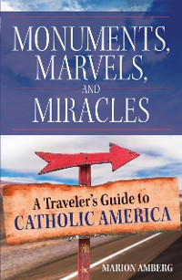 Cover Monuments, Marvels, and Miracles