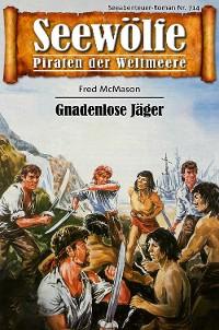 Cover Seewölfe - Piraten der Weltmeere 714