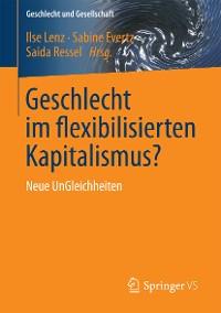 Cover Geschlecht im flexibilisierten Kapitalismus?