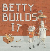 Cover Betty Builds It