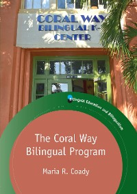 Cover The Coral Way Bilingual Program