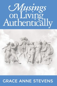 Cover Musings on Living Authentically