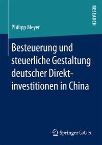 Cover Besteuerung und steuerliche Gestaltung deutscher Direktinvestitionen in China