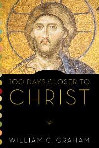 Cover 100 Days Closer to Christ