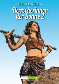 Cover Herrscherinnen der Sonne 2