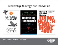 Cover Leadership, Strategy, and Innovation: Health Care Collection (8 Items)