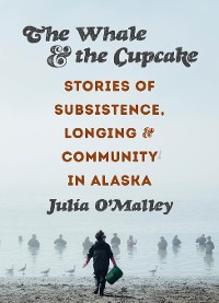 Cover The Whale and the Cupcake