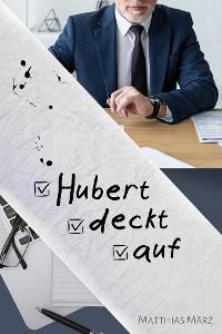 Cover Hubert deckt auf