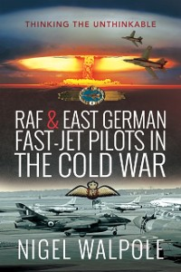 Cover RAF and East German Fast-Jet Pilots in the Cold War