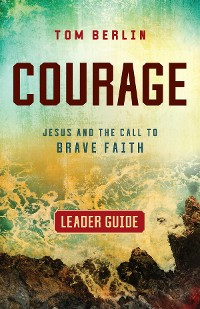 Cover Courage Leader Guide