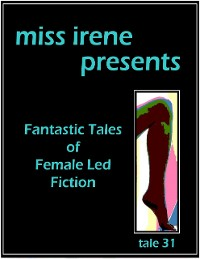 Cover Miss Irene Presents - Tale 31