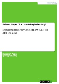 Cover Experimental Study of MRR, TWR, SR on AISI D2 steel