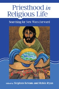 Cover Priesthood in Religious Life
