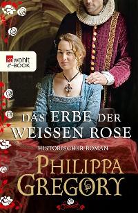 Cover Das Erbe der weißen Rose