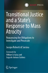 Cover Transitional Justice and a State's Response to Mass Atrocity