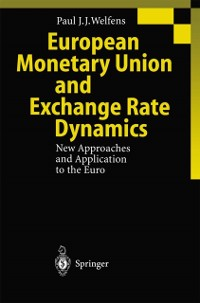 Cover European Monetary Union and Exchange Rate Dynamics