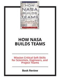 Cover How NASA Builds Teams