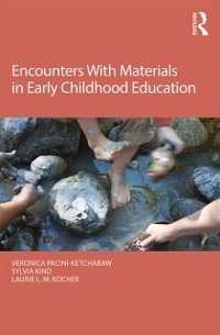 Cover Encounters With Materials in Early Childhood Education