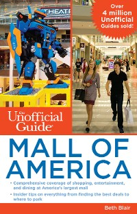 Cover The Unofficial Guide to Mall of America