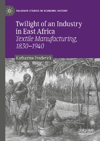 Cover Twilight of an Industry in East Africa