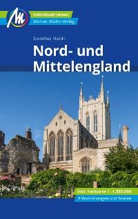 Cover Nord- und Mittelengland Reiseführer Michael Müller Verlag
