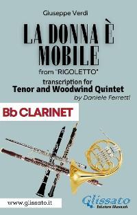 Cover (Bb Clarinet) La donna è mobile - Tenor & Woodwind Quintet